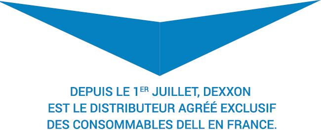 Depuis le 1er juillet, Dexxon est le distributeur exclusif des consommables DELL en France